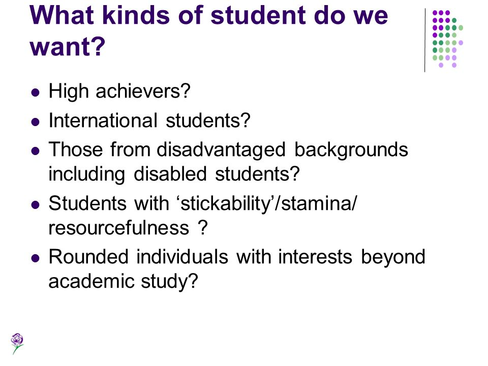 What kinds of student do we want