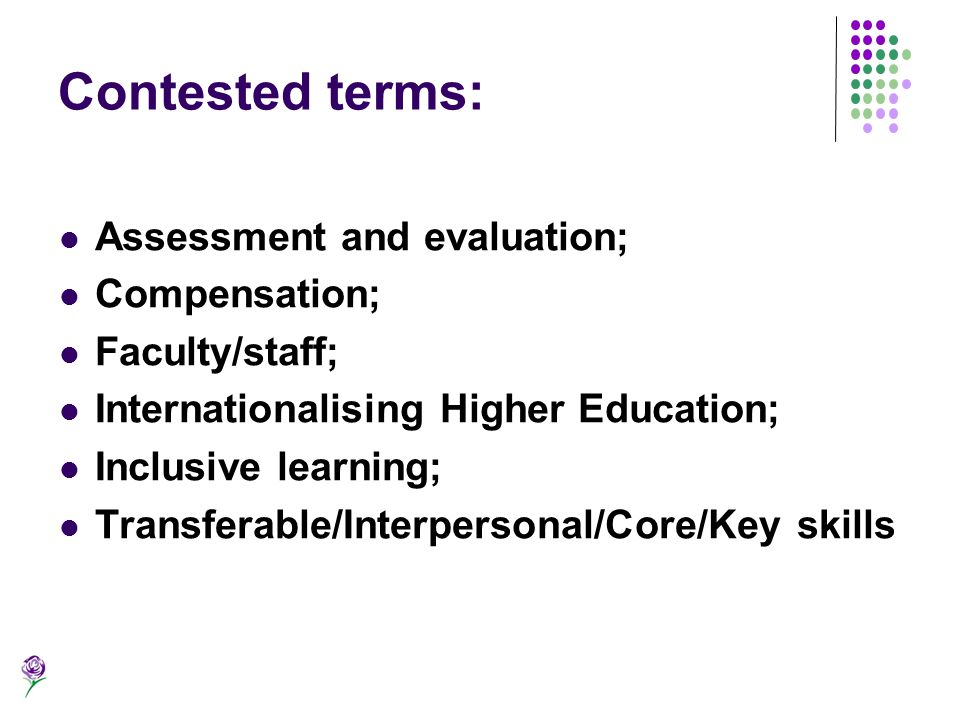 Contested terms: Assessment and evaluation; Compensation;
