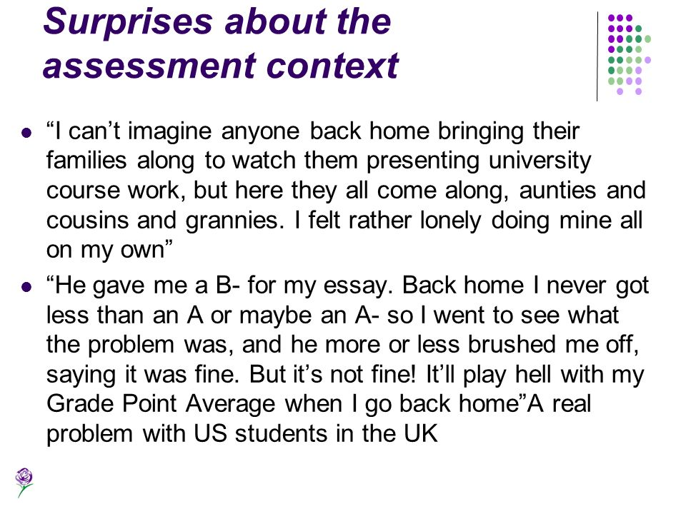 Surprises about the assessment context