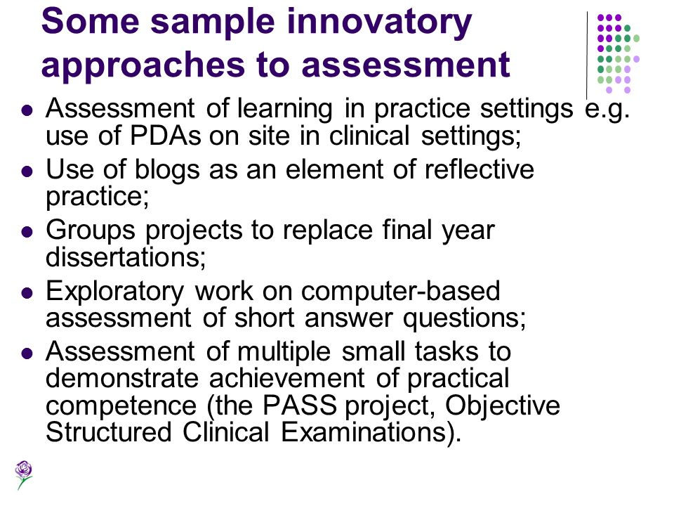 Some sample innovatory approaches to assessment