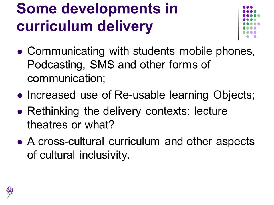 Some developments in curriculum delivery