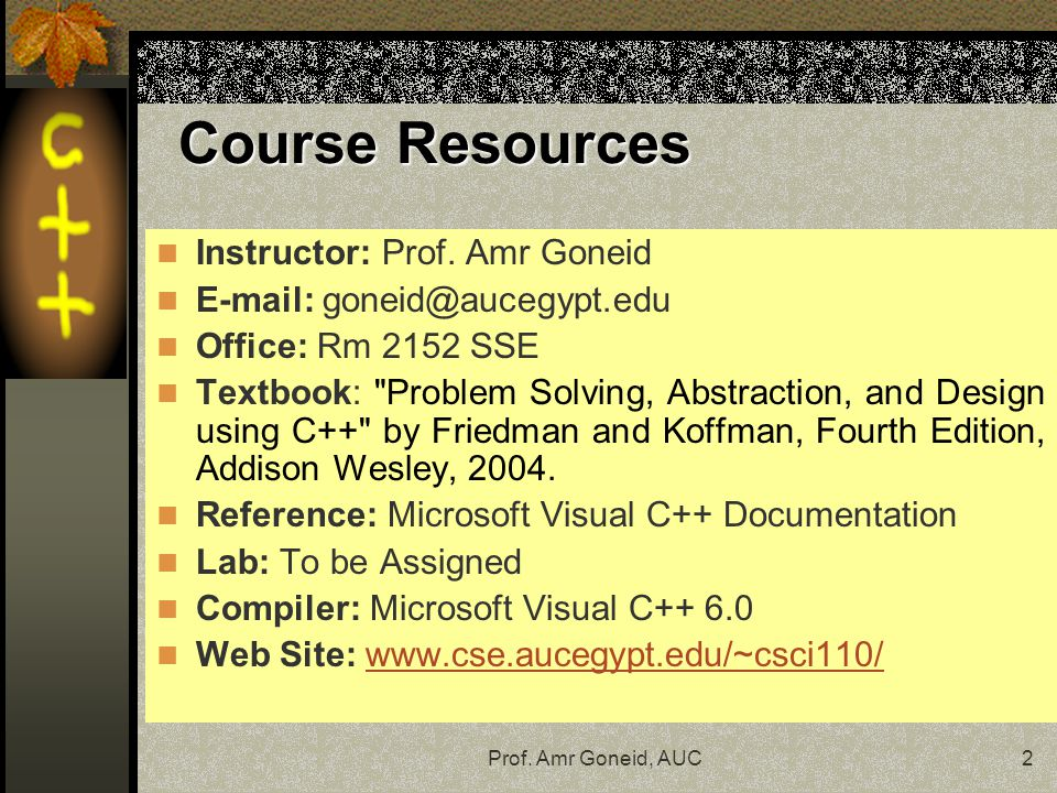 Course Resources Instructor: Prof. Amr Goneid