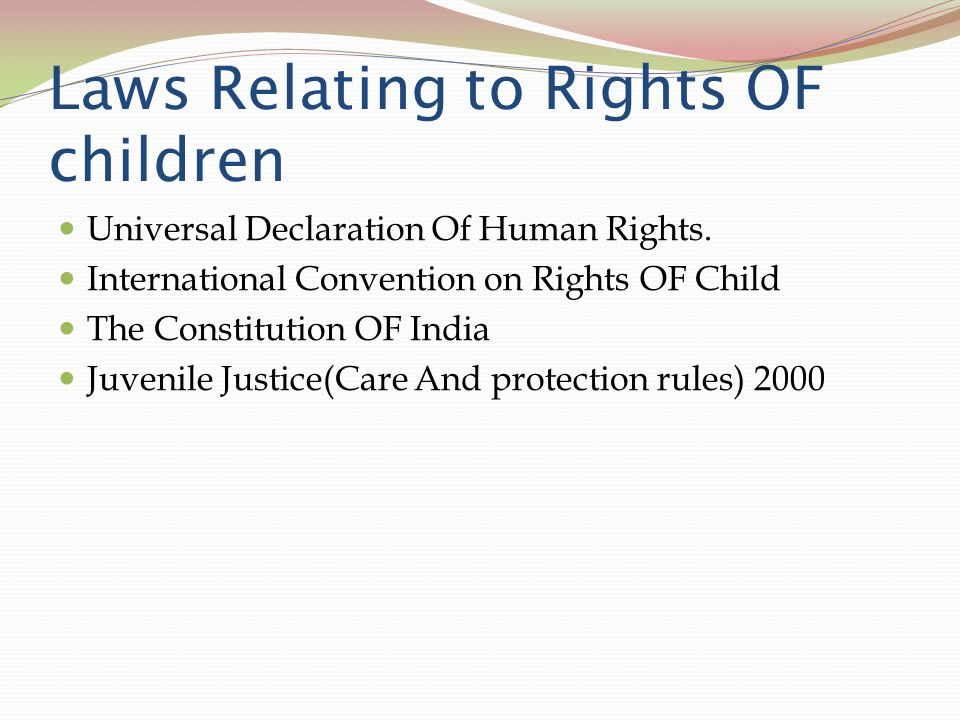 Laws Relating to Rights OF children