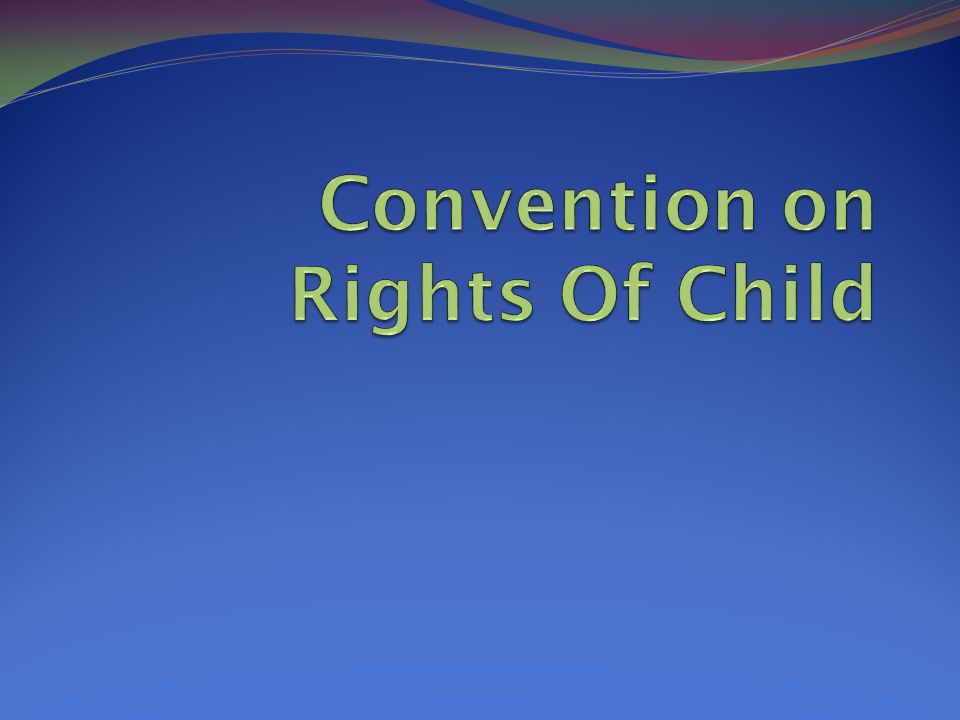 Convention on Rights Of Child