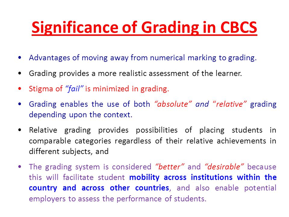 marking system is better than grading system Can a pass/fail grading system adequately reflect student progress designing a medical school grading system that achieves desired objectives.