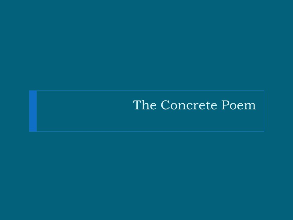 The Concrete Poem