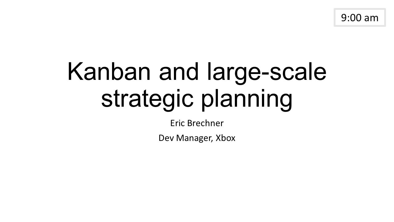 Kanban And Large Scale Strategic Planning  Microsoft Strategic Plan