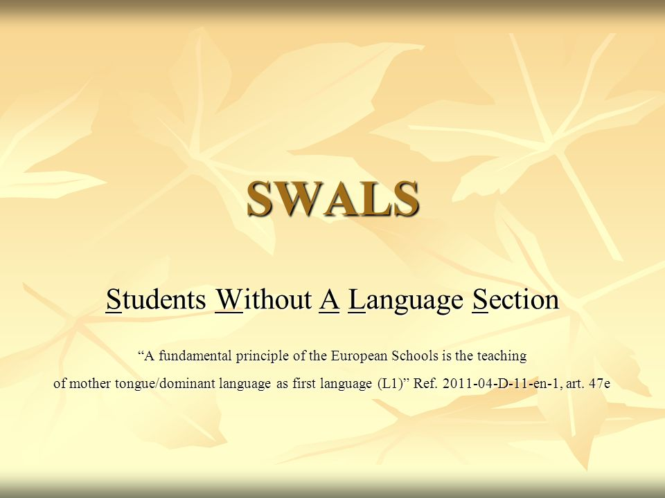 SWALS Students Without A Language Section