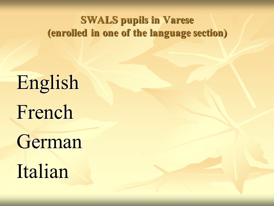 SWALS pupils in Varese (enrolled in one of the language section)