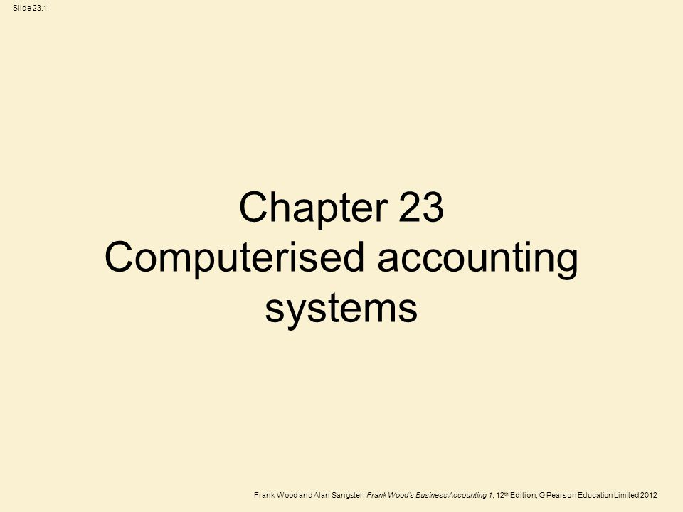 computerised accounting Accounting has been done manually till the 1980s, when the advent of fast computers and easy-to-use, accurate and reliable software started an accounting system is a collection of processes, procedures and controls designed to collect, record, classify and summarize financial data for interpretation and management decision-making.