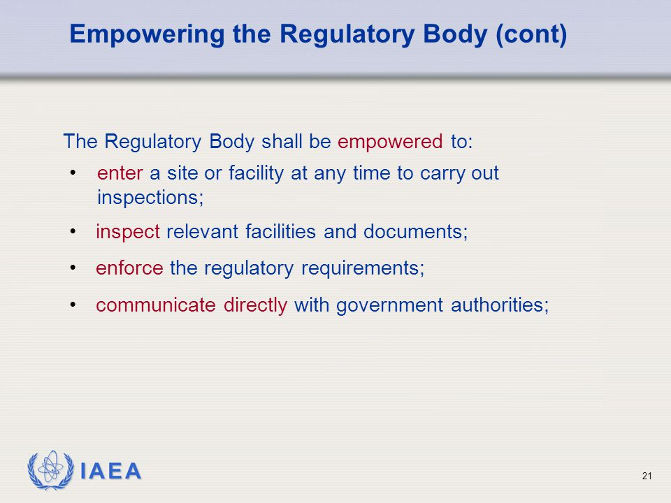 Empowering the Regulatory Body (cont)