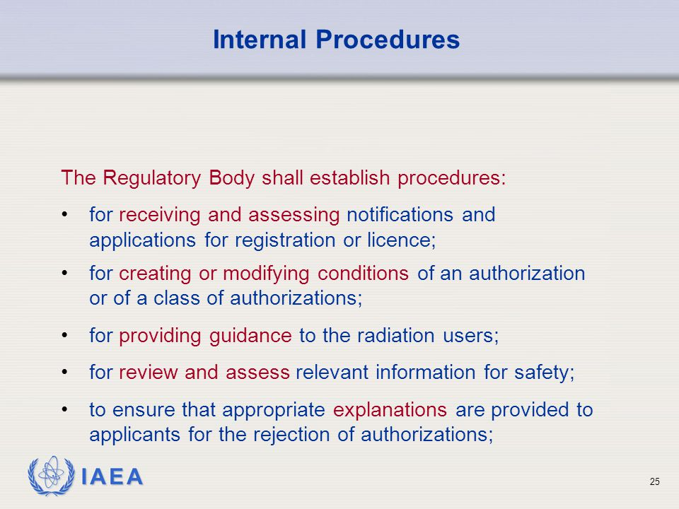 Internal Procedures The Regulatory Body shall establish procedures: