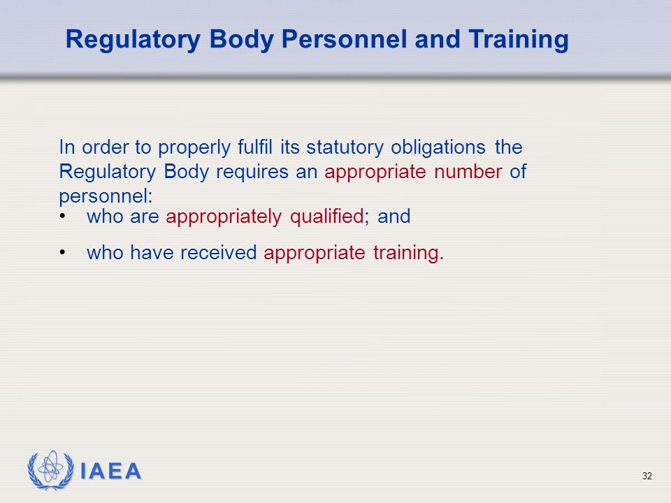 Regulatory Body Personnel and Training