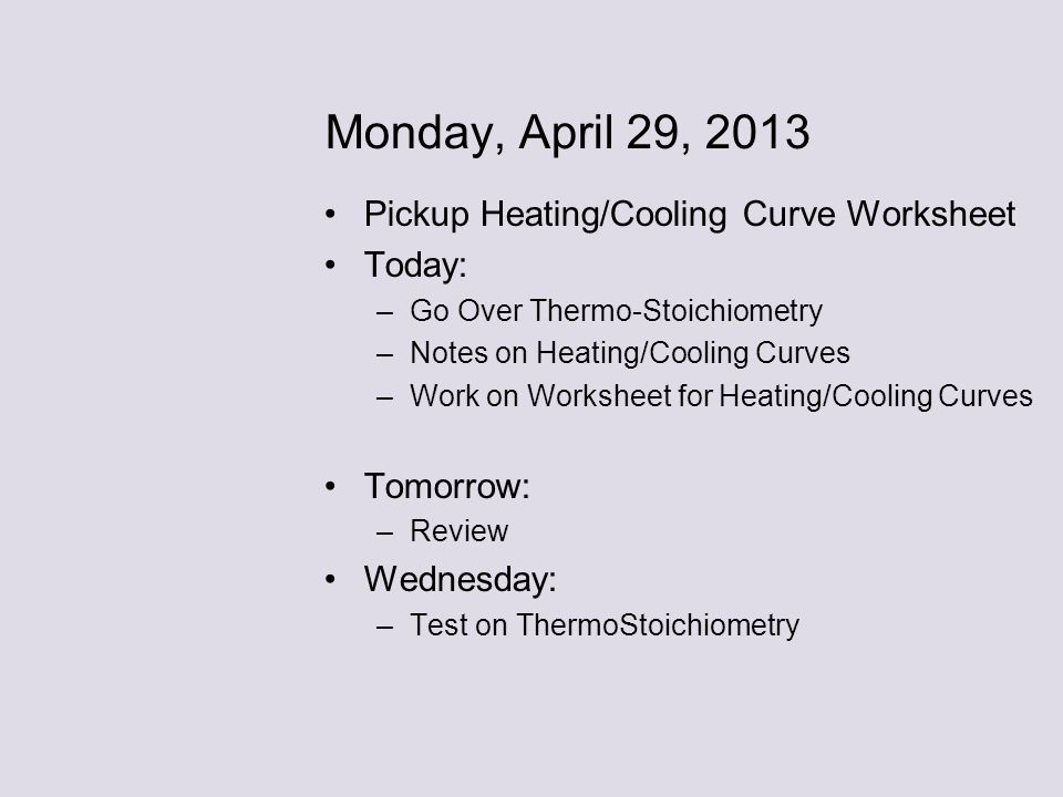 Friday April 11 2014 Grab a Lab from my Desk Today ppt download – Heating Curves Worksheet
