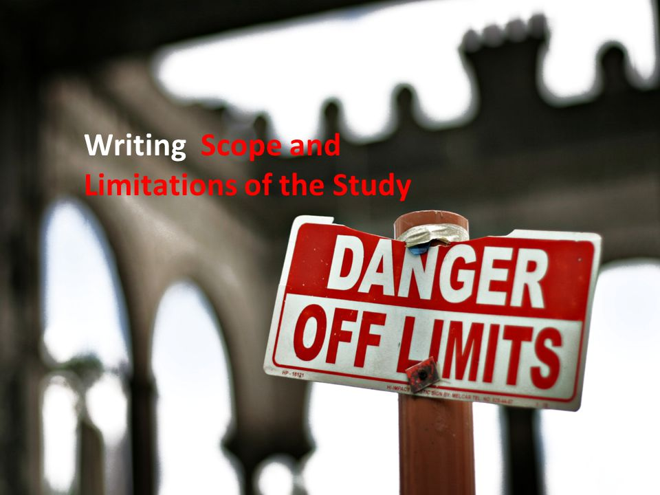 Writing Scope and Limitations of the Study