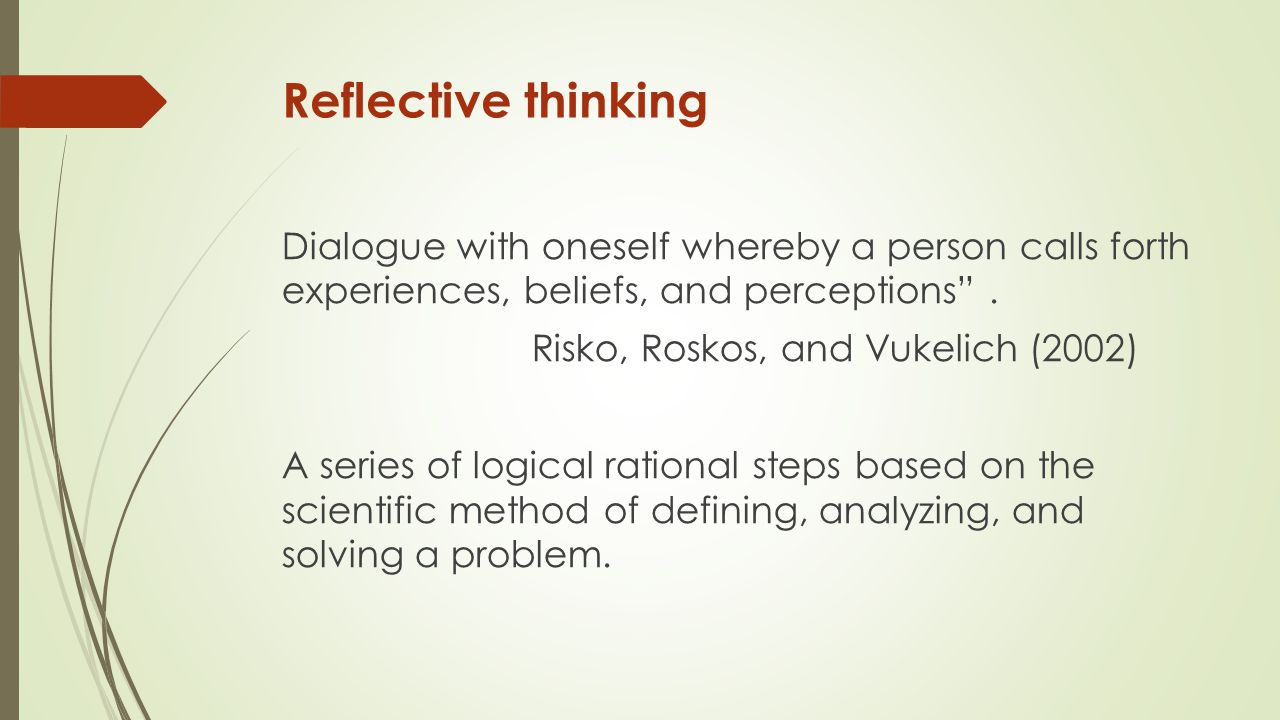 an examination of the concept of reflective thinking Students' reflective thinking and their methods of learning was investigated   concepts such as reflection for the purpose of formative assessment introduction.