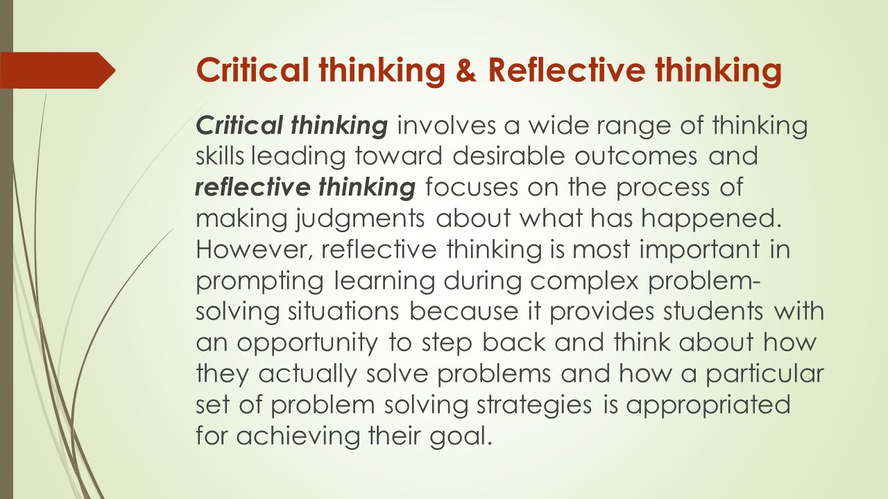 Reflective essay on critical thinking and reflective practice