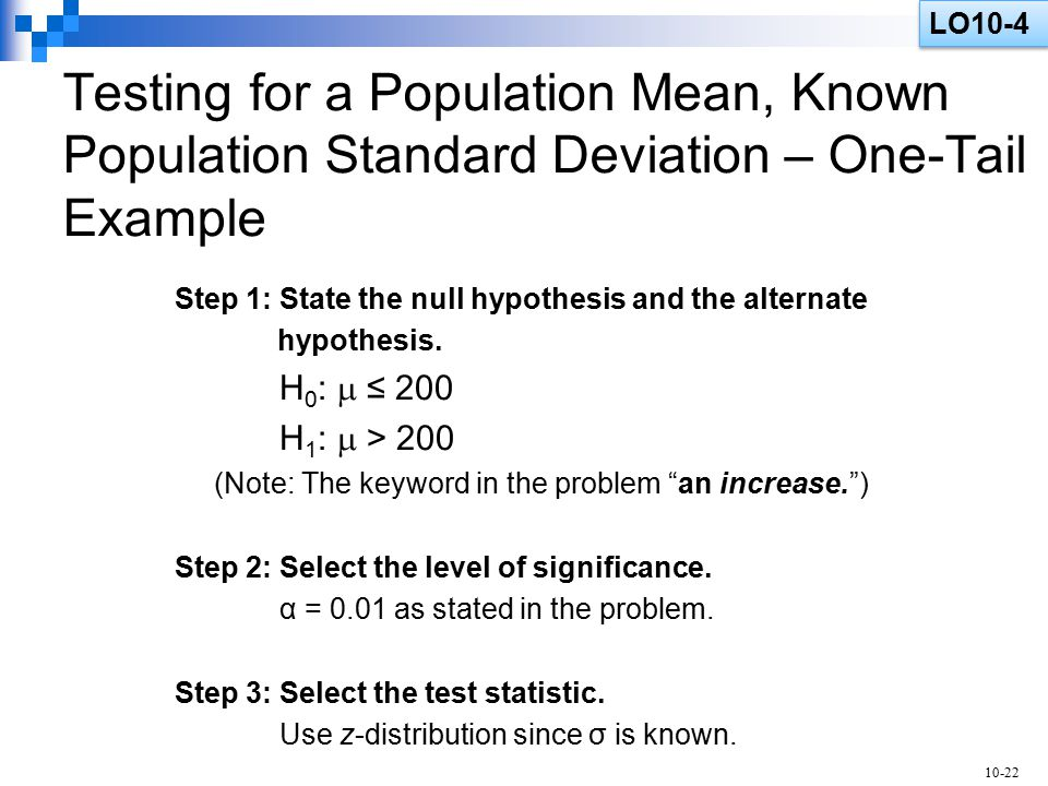 hypothesis standard deviation and critical value If σ is unknown, you can estimate it with the sample standard deviation, s, from a pilot study z is the critical value for the confidence level you need  critical values  handling statistical hypothesis tests.
