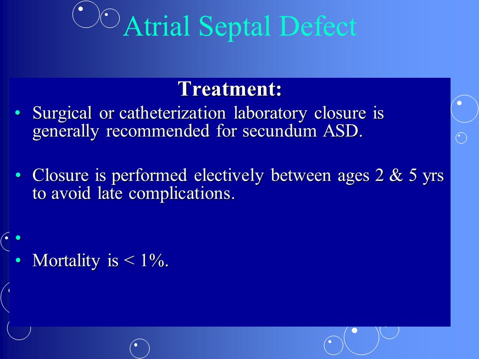 Atrial Septal Defect Treatment:
