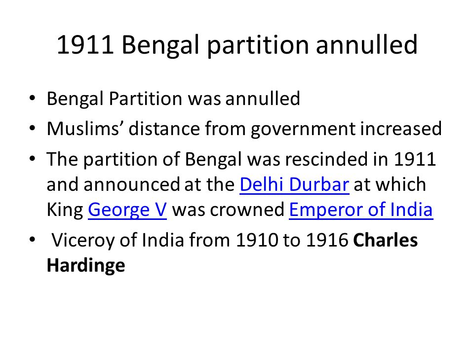 1911 Bengal partition annulled