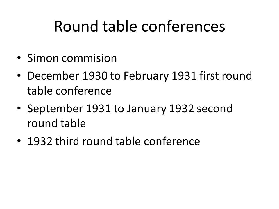 Round table conferences