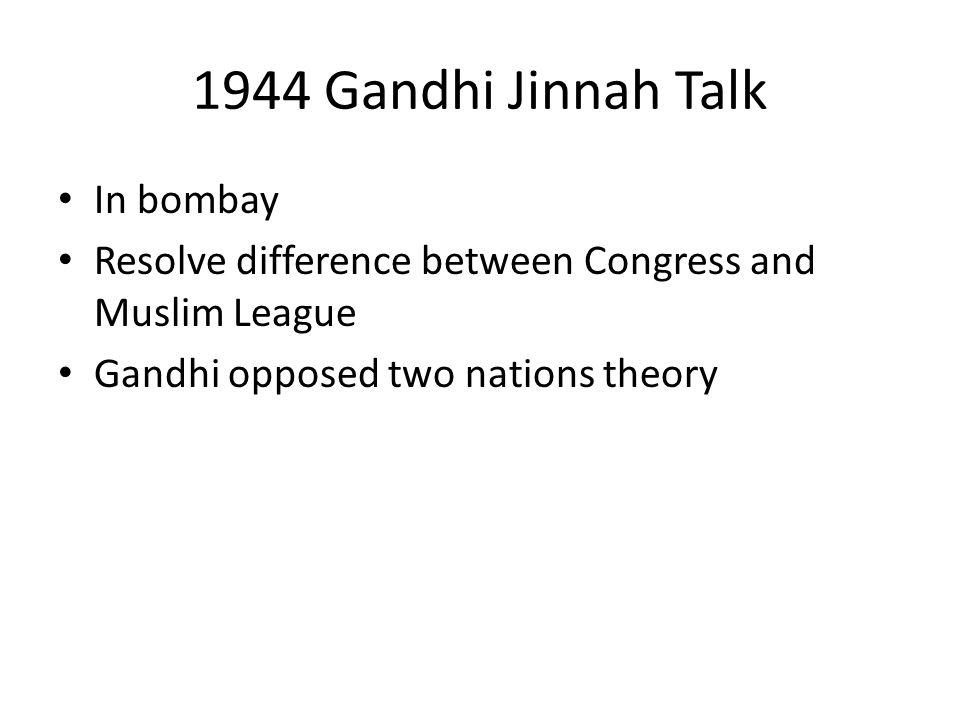 1944 Gandhi Jinnah Talk In bombay
