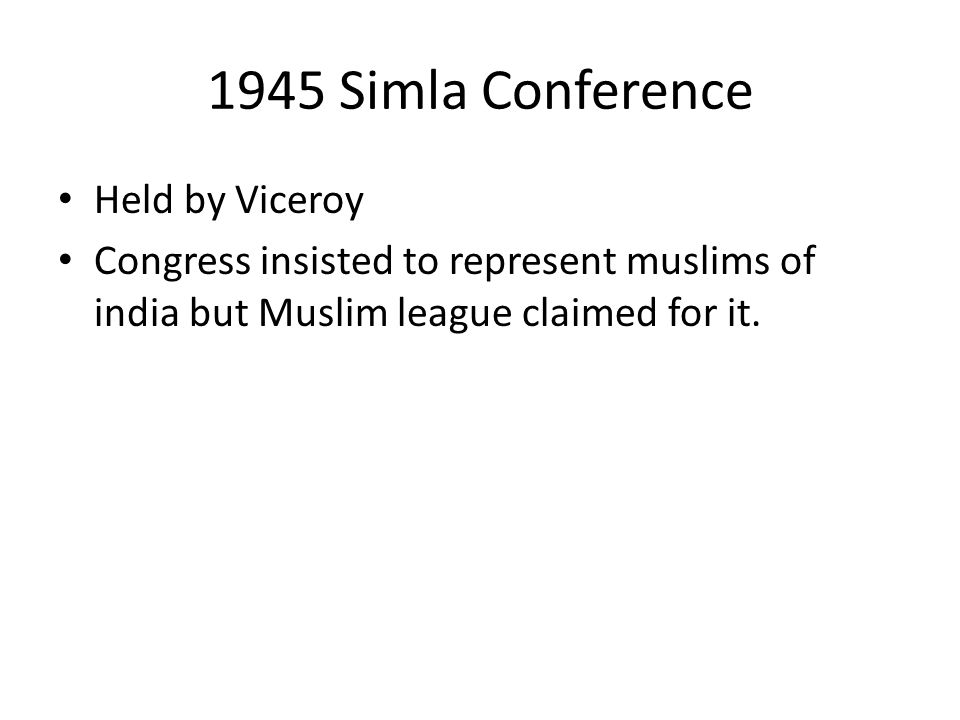1945 Simla Conference Held by Viceroy