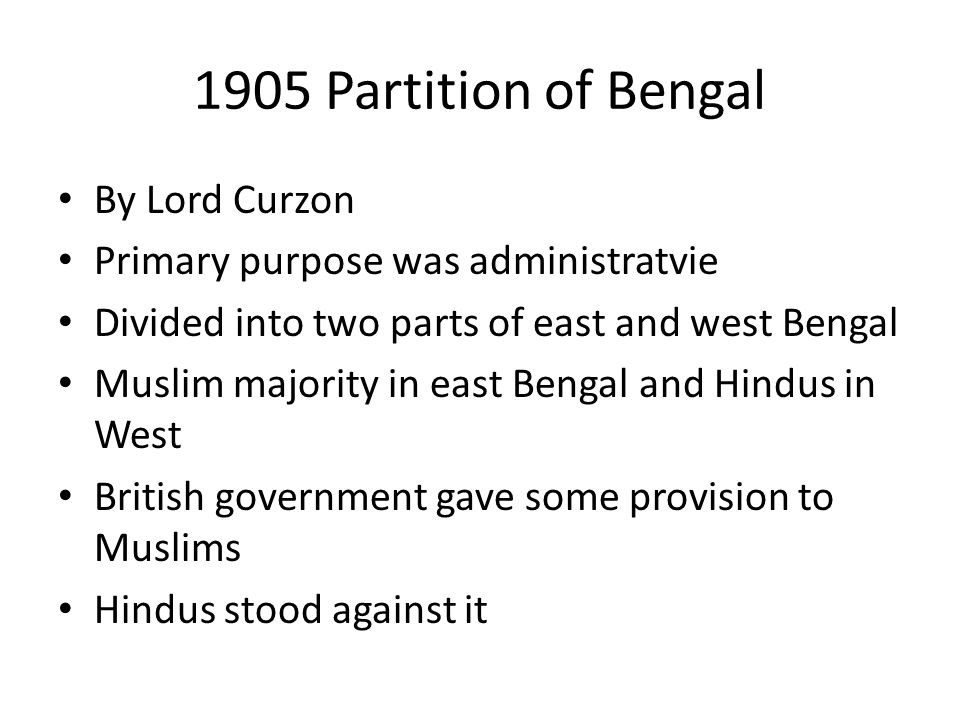 1905 Partition of Bengal By Lord Curzon