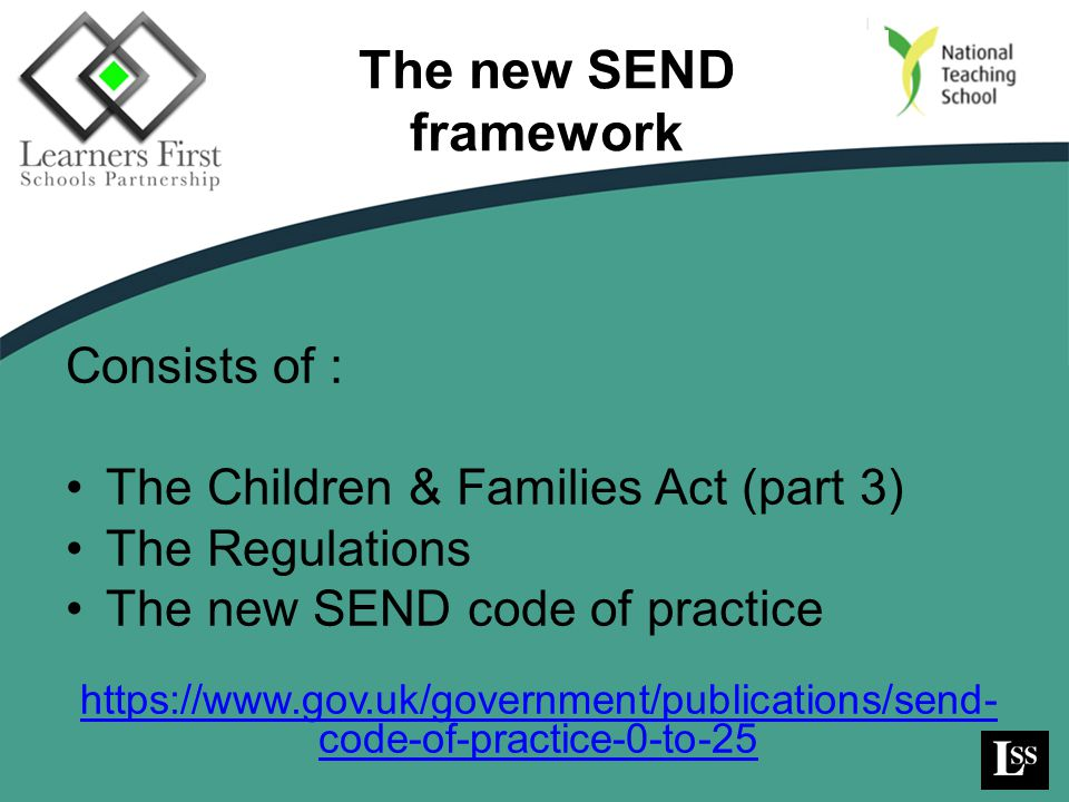 The new SEND framework Consists of :