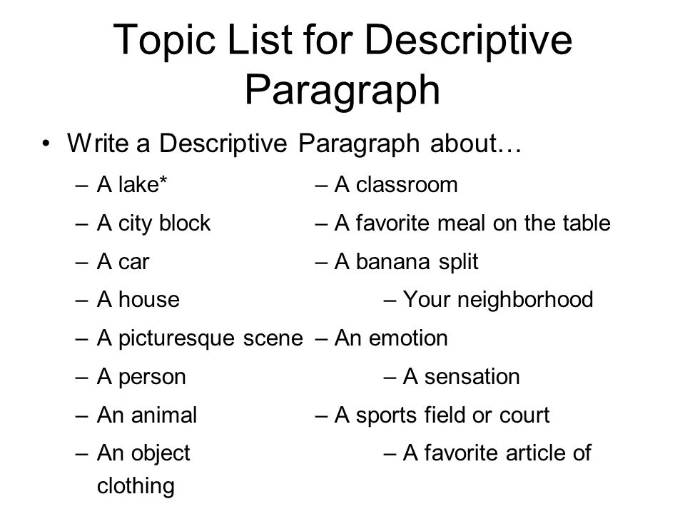 good topics for a descriptive essay