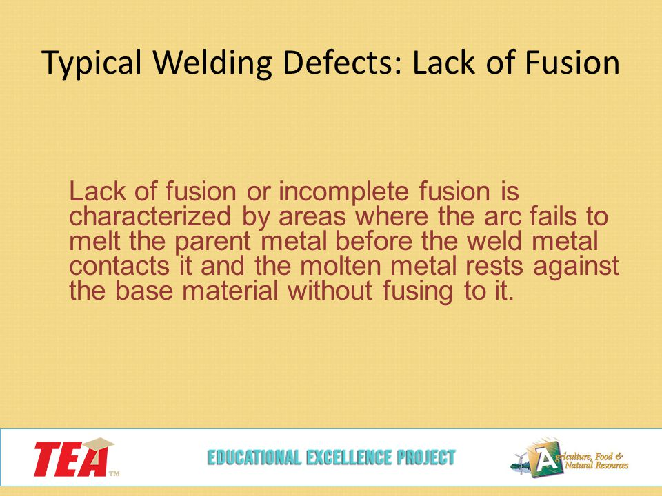 Typical Welding Defects: Lack of Fusion