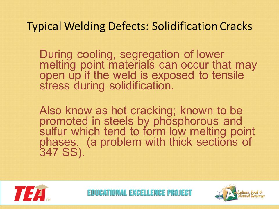 Typical Welding Defects: Solidification Cracks