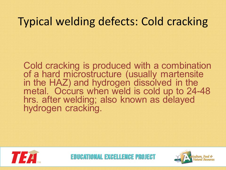 Typical welding defects: Cold cracking