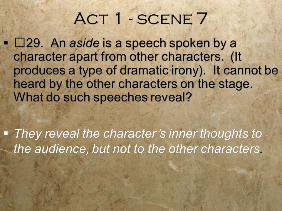 dramatic irony act 3 scene 1 Dramatic irony continues into the second scene, when juliet tells her parents she is going to marry paris the audience knows that she has plans to sneak away and marry romeo instead scene iv has the most intense irony of the act, when the nurse and lady capulet find juliet unconscious in her bed and believe she is dead.