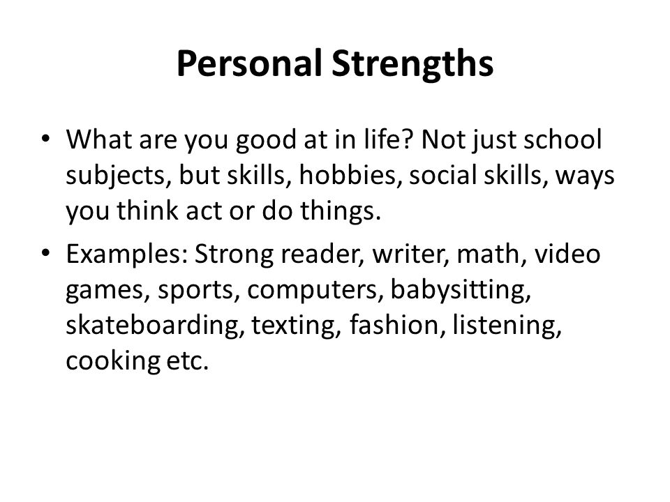 excellent good personal strengths resume also strengths to put on a