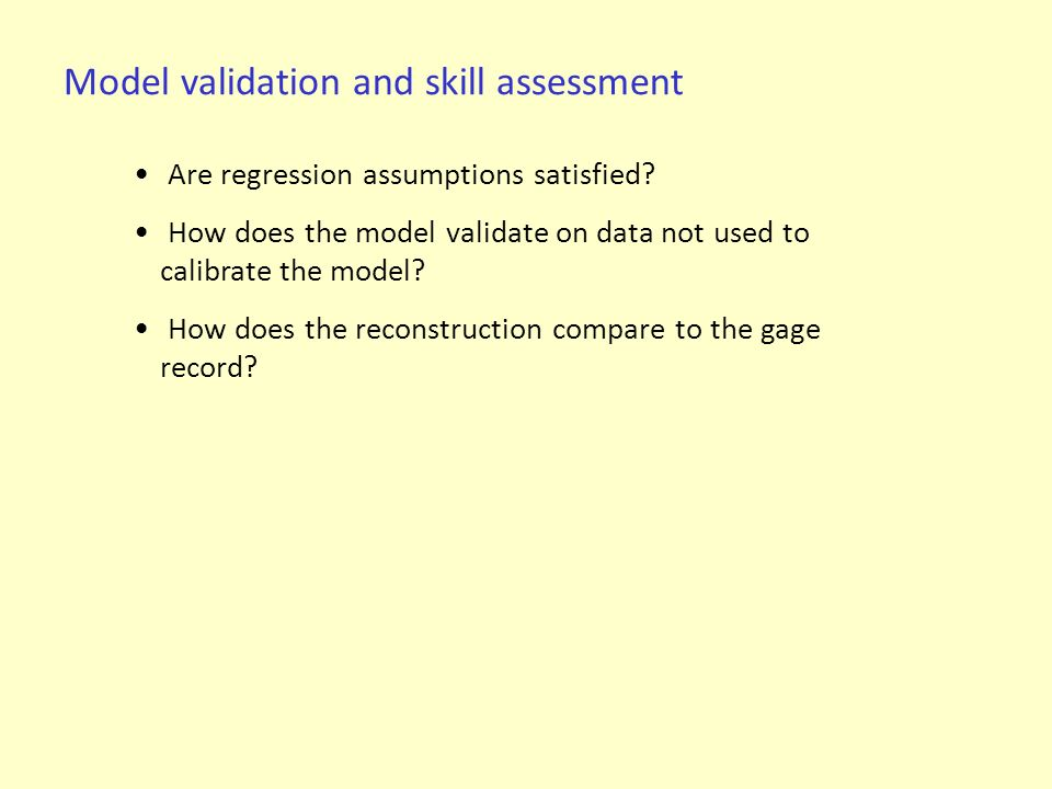 Model validation and skill assessment