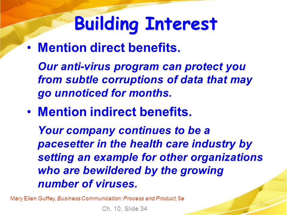 Building Interest Mention direct benefits. Mention indirect benefits.