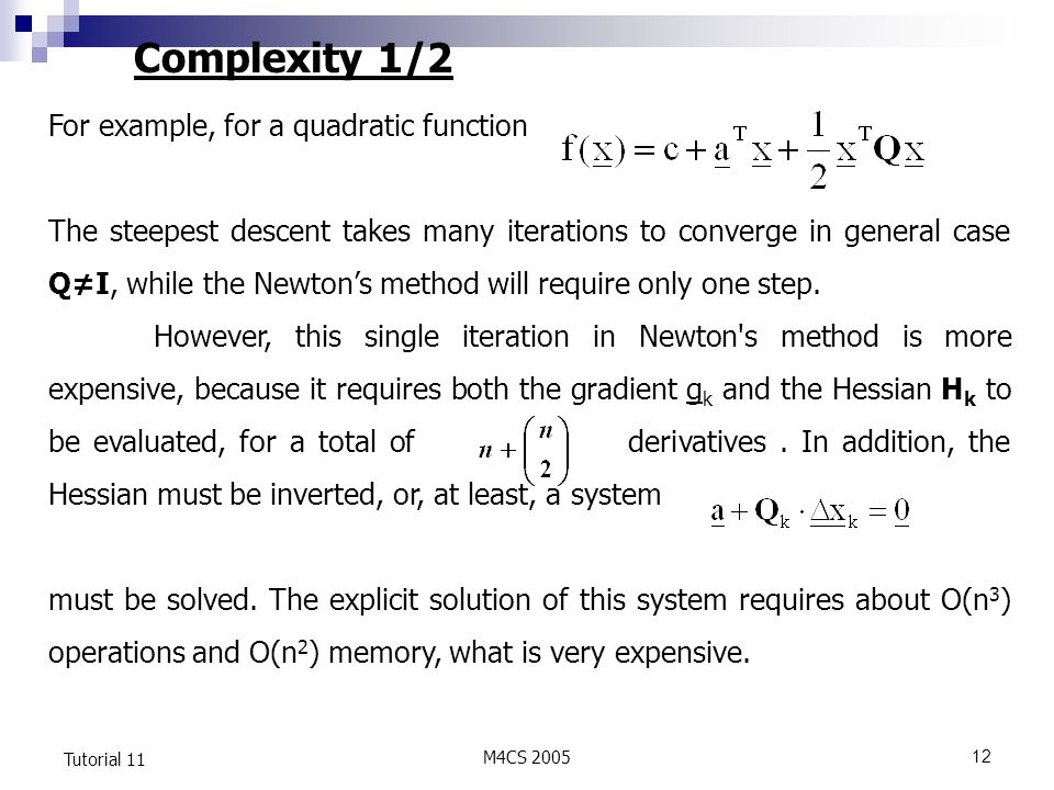 Complexity 1/2 For example, for a quadratic function