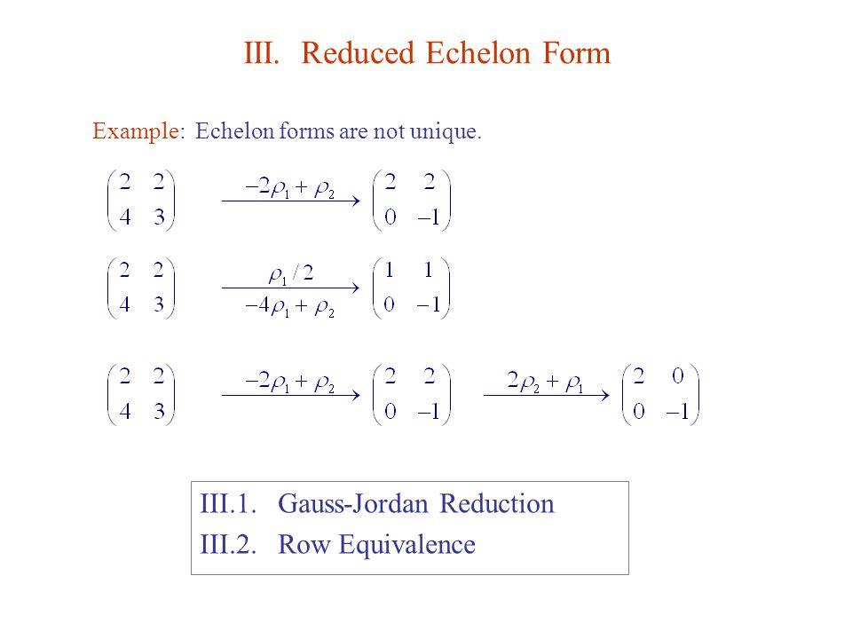 III. Reduced Echelon Form - ppt video online download