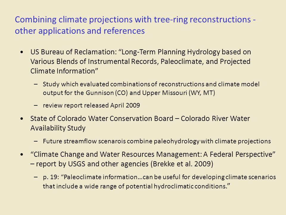 Combining climate projections with tree-ring reconstructions - other applications and references
