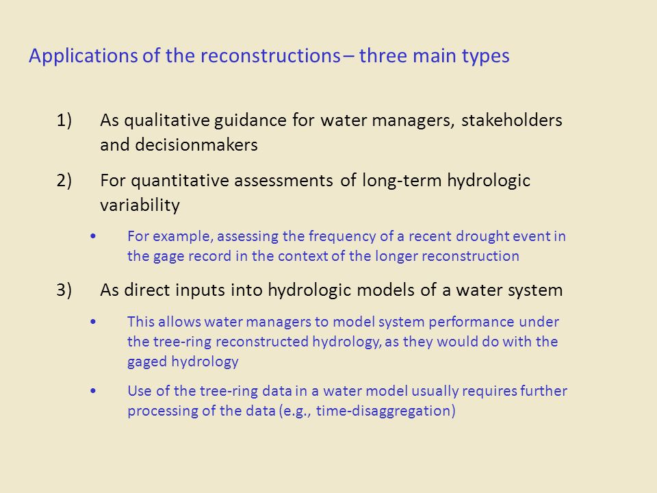 Applications of the reconstructions – three main types