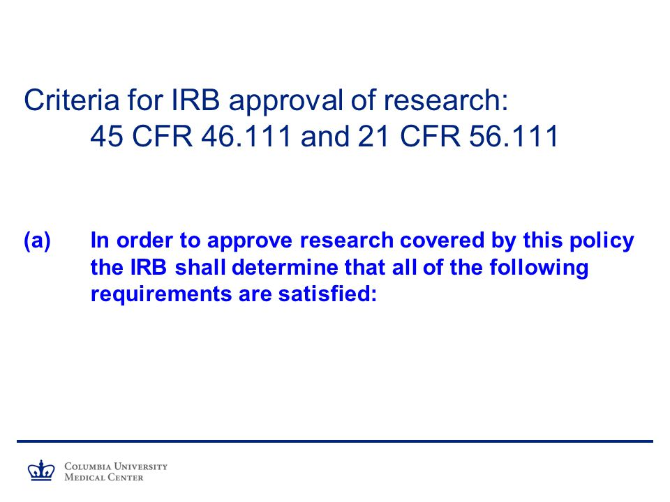 Criteria for IRB approval of research: 45 CFR and 21 CFR