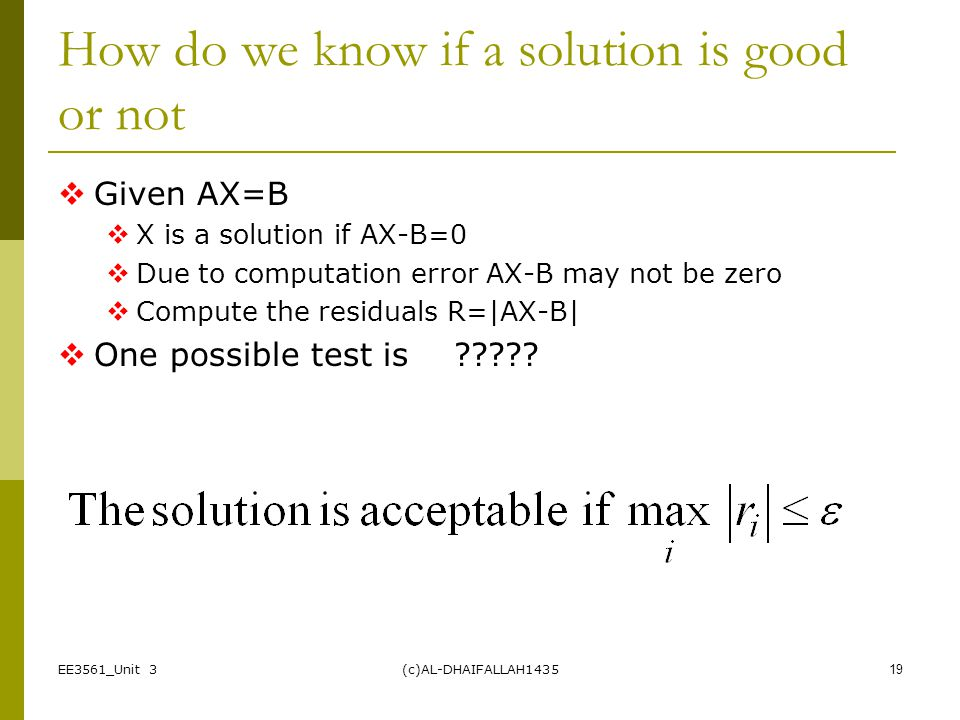 How do we know if a solution is good or not