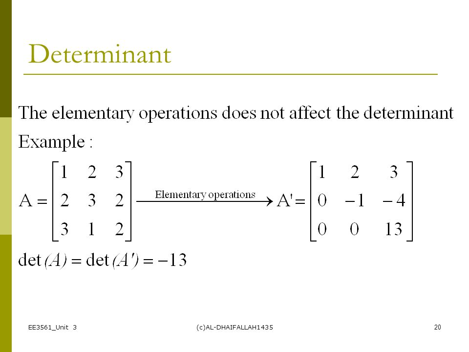Determinant EE3561_Unit 3 (c)AL-DHAIFALLAH1435