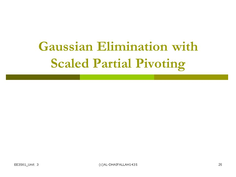 Gaussian Elimination with Scaled Partial Pivoting