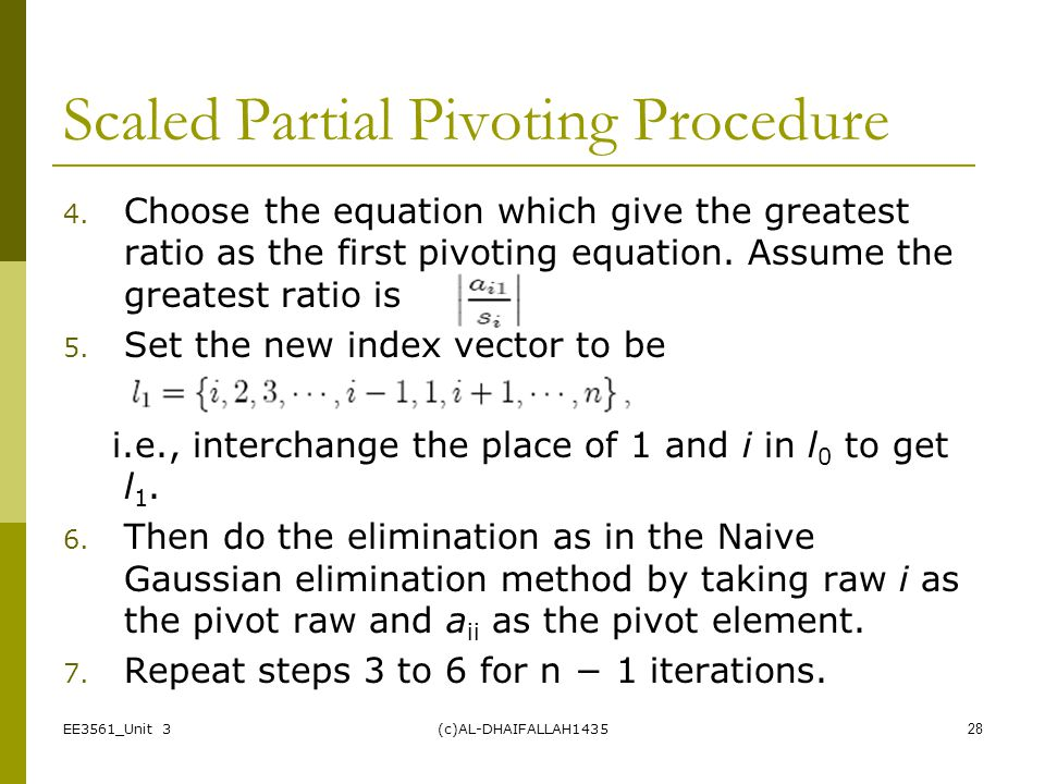 Scaled Partial Pivoting Procedure