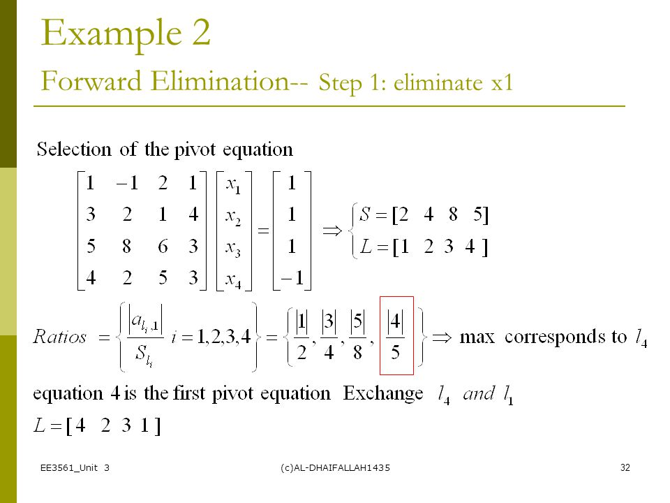 Example 2 Forward Elimination-- Step 1: eliminate x1
