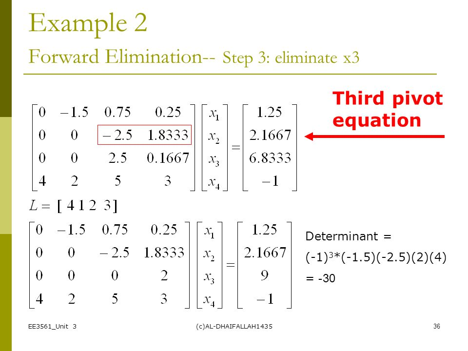 Example 2 Forward Elimination-- Step 3: eliminate x3