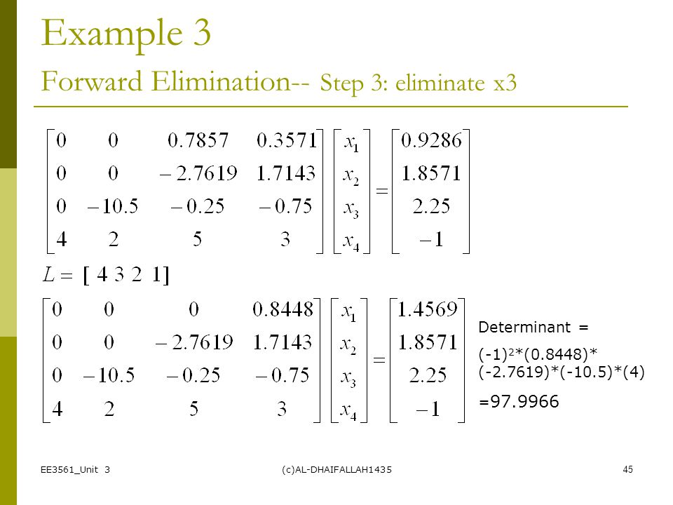 Example 3 Forward Elimination-- Step 3: eliminate x3