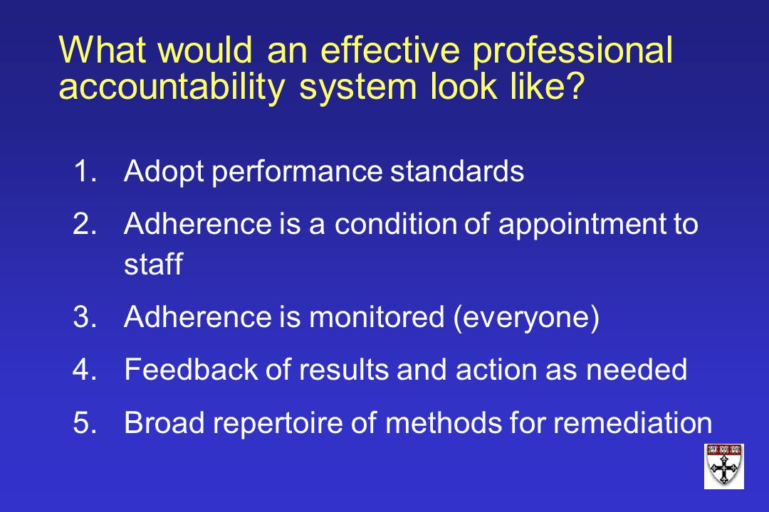 What would an effective professional accountability system look like